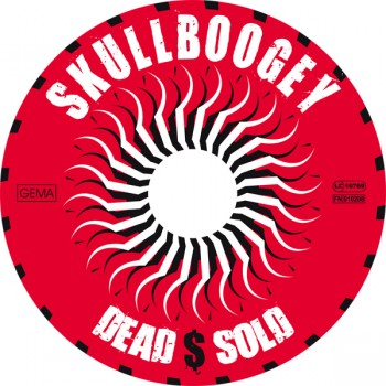 Skullboogey - Dead $ Sold - CD Label