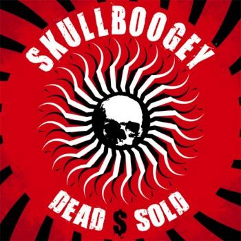 Skullboogey - Dead $ Sold CD Cover