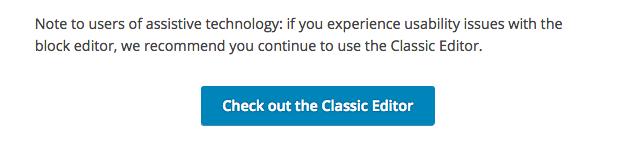Screenshot der Empfehlung von WordPress, als Nutzer assistiver Technologien bei Problemen den Classic Editor zu installieren